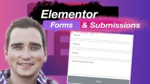 Elementor Form Submissions Tutorial